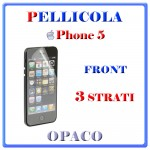 PELLICOLA FRONT IPHONE 5 OPACO MIRROR